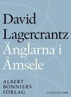 Änglarna i Åmsele - David Lagercrantz