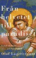 Från helvetet till paradiset - Olof Lagercrantz
