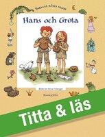 Hans och Greta - Bröderna Grimm