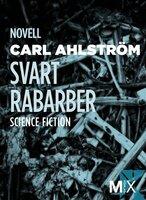 Svart rabarber (specialutgåva) - Carl Ahlström
