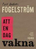 Att en dag vakna - Per Anders Fogelström