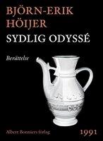 Sydlig odyssé : Berättelse - Björn-Erik Höijer
