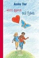 Rött hjärta blå fjäril - Annika Thor