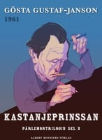 Kastanjeprinsessan - Gösta Gustaf-Janson