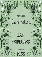 Larsmässa - Jan Fridegård