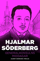 Generalkonsulns middagar - Hjalmar Söderberg