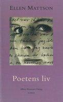 Poetens liv - Ellen Mattson
