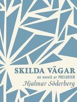 Skilda vägar : en novell ur Preludier - Hjalmar Söderberg