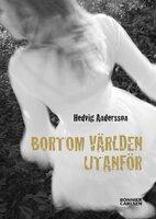Bortom världen utanför - Hedvig Andersson