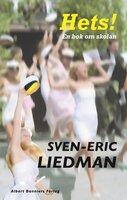 Hets! : En skolbok - Sven-Eric Liedman