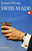 Swiss made - Jacques Werup