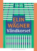Vändkorset - Elin Wägner