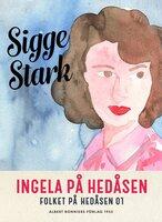 Ingela på Hedåsen - Sigge Stark