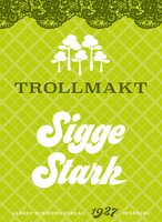 Trollmakt - Sigge Stark