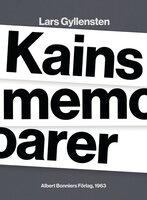 Kains memoarer - Lars Gyllensten