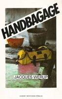 Handbagage - Jacques Werup
