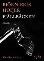 Fjällbäcken : Noveller - Björn-Erik Höijer