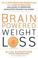 Brain-Powered Weight Loss - Eliza Kingsford