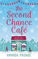 The Second Chance Café - Amanda Prowse