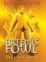 Artemis Fowl 8 – Den sidste vogter - Eoin Colfer