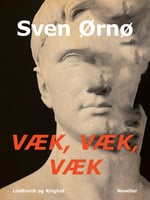 Væk, væk, væk - Sven Ørnø