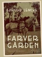 Farvergården - Gyrithe Lemche