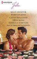 Bruden som glemte / Følelser og krav / Intet er større end kærligheden - Rebecca Winters,Cathy Williams,Kelly Hunter