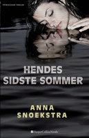 Hendes sidste sommer - Anna Snoekstra