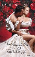 En skandalös kärlekssaga - Caroline Linden