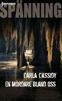 En mördare bland oss - Carla Cassidy