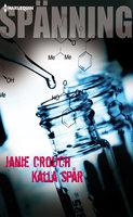 Kalla spår - Janie Crouch