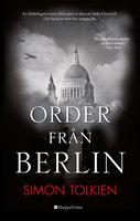 Order från Berlin - Simon Tolkien