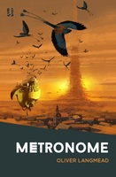 Metronome - Oliver Langmead