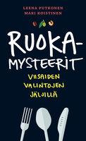 Ruokamysteerit - Mari Koistinen,Leena Putkonen