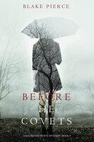 Before He Covets - Blake Pierce