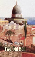 Two Old Men - Leo Tolstoy