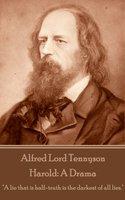 Harold: A Drama - Alfred Lord Tennyson