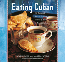 Eating Cuban - Beverly Cox, Martin Jacobs