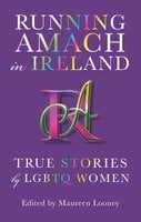 Running Amach in Ireland - Various authors