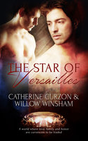 The Star of Versailles - Catherine Curzon, Willow Winsham