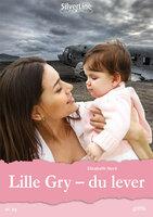 Lille Gry – du lever - Elisabeth Nord