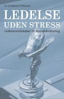 Ledelse uden stress - Lis Lyngbjerg