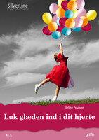 Luk glæden ind i dit hjerte - Erling Poulsen