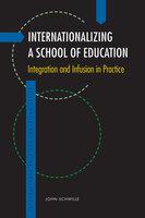 Internationalizing a School of Education - John Schwille