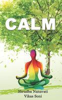 Calm - Various Authors