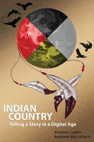 Indian Country - Victoria L. LaPoe,Benjamin Rex LaPoe
