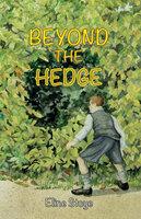 Beyond the Hedge - Eline Stoye