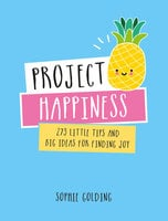Project Happiness - Sophie Golding