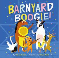 Barnyard Boogie! - Tim McCanna