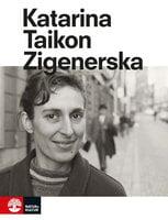 Zigenerska - Katarina Taikon